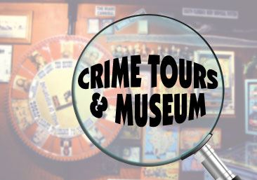 Graphic image saying Crime Tours and Museum
